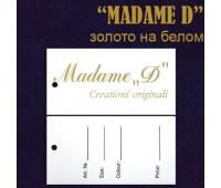 """Ярлык этикетка картонная на одежду """"MADAME """"D"""" золото на белом (200 шт)"""