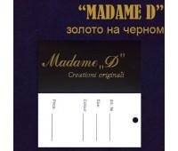 """Ярлык этикетка картонная на одежду """"MADAME """"D""""золото на черном (200 шт)"""